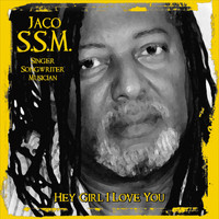 Jaco - Hey Girl I Love You