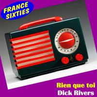 Dick Rivers - Rien que toi