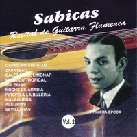 Sabicas - Recital de Guitarra Flamenca Vol. 2