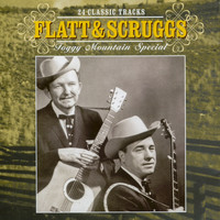 Flatt & Scruggs - 24 Classic Tracks - Foggy Mountain Special