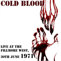 Cold Blood - Cold Blood: Live at the Fillmore West, 30th June 1971