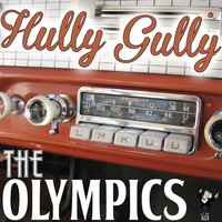 The Olympics - Hully Gully