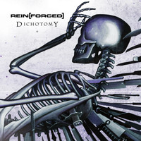 Rein[Forced] - Dichotomy