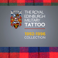Various Artists - The Royal Edinburgh Military Tattoo 1992 - 1996 Collection