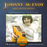 Johnny McEvoy - 1916 Easter Rising