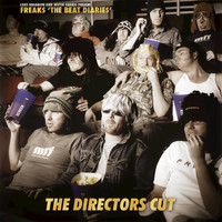 Freaks - Luke Solomon & Justin Harris Present Freaks the Beat Diaries - The Directors Cut