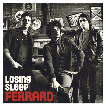 Ferraro - Losing Sleep