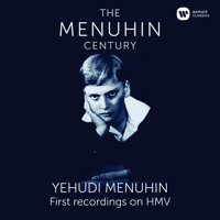 Yehudi Menuhin - Menuhin - The First Recordings on HMV
