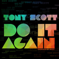 Tony Scott - Do It Again
