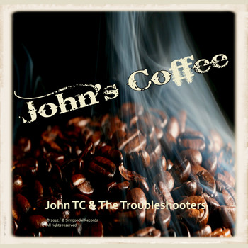 John TC & the Troubleshooters - John's Coffee - EP