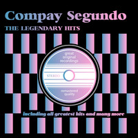 Compay Segundo - The Legendary Hits