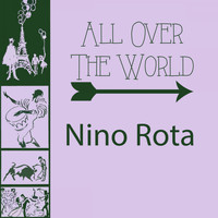 Nino Rota - All Over The World