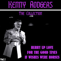Kenny Rogers - Kenny Rogers: The Collection, Vol. 1