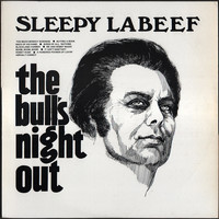 Sleepy LaBeef - The Bull's Night Out