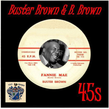 Buster Brown - Buster Brown and B.Brown 45s