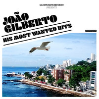 Joao Gilberto - His Most Wanted Hits