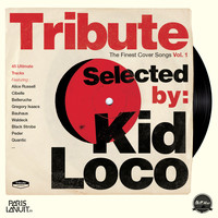 Kid Loco / - Tribute: The Finest Cover Songs by Kid Loco, Vol. 1