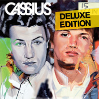 Cassius - 15 Again (Deluxe Edition)