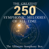 Herbert Von Karajan - The Ultimate Symphony Box - The 250 Greatest Symphonic Melodies of all Time!