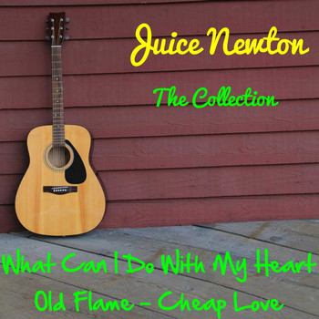 Juice Newton - Juice Newton: The Collection