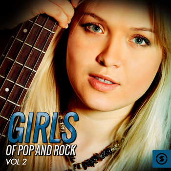 Various Artists - Girls of Pop and Rock, Vol. 2