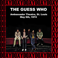 The Guess Who - Ambassador Theatre, St. Louis Mo. May 6th, 1974