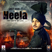Surjit Khan - Heela - The Truth of Life