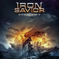 Iron Savior - Titancraft (Explicit)