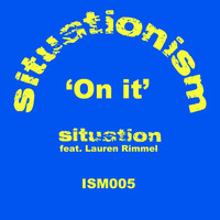 Situation - On It