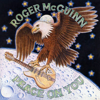 Roger McGuinn - Peace On You