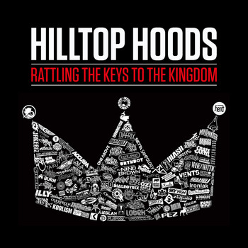 Hilltop Hoods - Rattling The Keys To The Kingdom