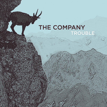 The Company - Trouble