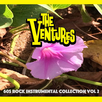 The Ventures - 60s Rock Instrumental Collection, Vol. 2