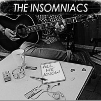 Insomniacs - All We Know (Demo)