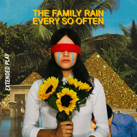 The Family Rain / - Every So Often EP