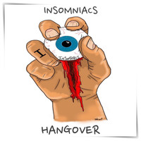 Insomniacs - Hangover