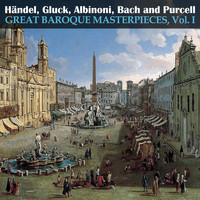 Various Artists - Great Baroque Masterpieces, Vol. I