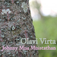 Olavi Virta - Johnny Mua Muistathan