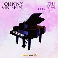 Johnny Griffin - Johnny Griffin - The Jazz Legends