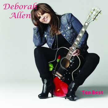 Deborah Allen - Ten Best