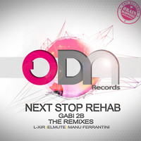 Gabi 2B - Next Stop Rehab - The Remixes