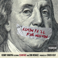 Scarface - Askin Y'all for Nothin (feat. Scarface & Don Menace)