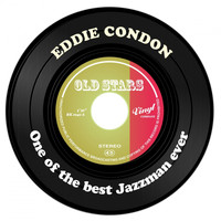 Eddie Condon - One of the best Jazzman ever