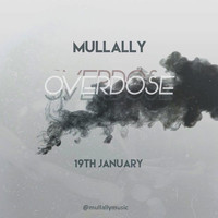 Mullally - Overdose
