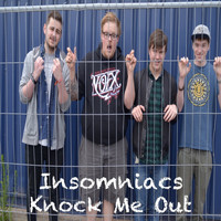 Insomniacs - Knock Me Out
