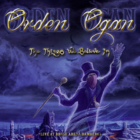 Orden Ogan - The Things We Believe In