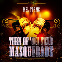 Mel Tormé - Turn Of The Year Masquerade