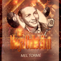 Mel Tormé - The Mega Collection