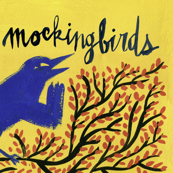 Mockingbirds - Sing On