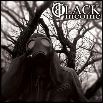 Black Income - My Favorite Gasoline